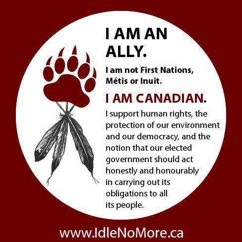 I am an ally. I am not First Nations, Metis or Inuit. I am Canadian. I support human rights, the protection of our environment and our democracy, and the notion that our elected government should act honestly and honourably in carrying out its obligations to all  its people.